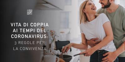 La vita di coppia ai tempid el coronavirus: 3 regole per sopravvivere