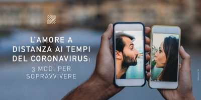 L'amore a distanza ai tempi del Coronavirsu: 3 modi per sopravvivere