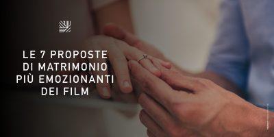 7 proposte di matrimonio più emozionanti dei film