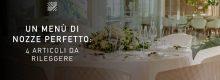 Un menù di nozze perfetto: 4 articoli da rileggere